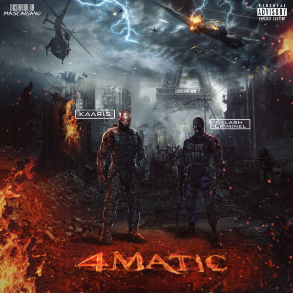 Kaaris ft Kalash Criminel - 4Matic