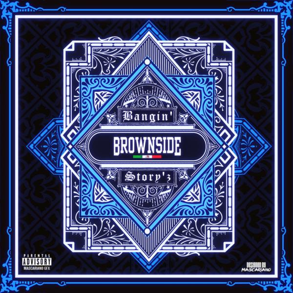 Brownside - Bangin' Story'z