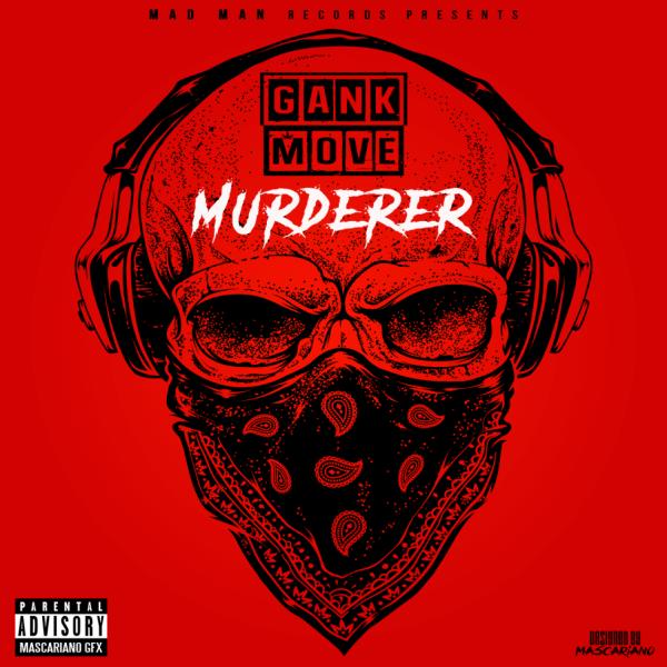 Gank Move - Murderer