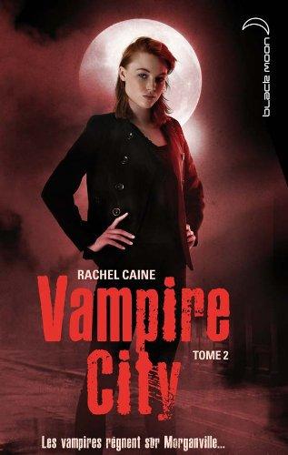 Vampire City T2 La Nuit des Zombies