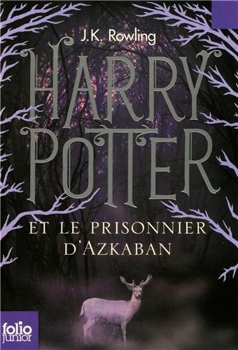 Harry Potter T3 Le Prisonnier D'Azcaban