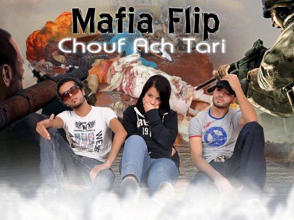 MAFIA FLIP (CHOUF ACH TARI)