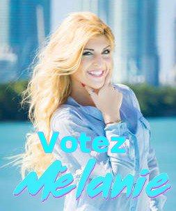 Votez Mélanie ♥ Finale