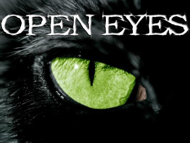 °oOpen-Eyes = Change The Wo°Orld