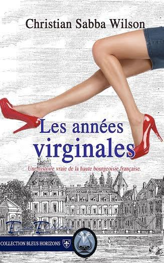 """les """" Années Virginales """" le livre très love et vengeance est sorti..."""