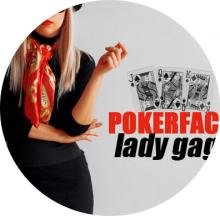 ☆☆☆Lady Gaga : Poker Face☆☆☆