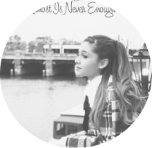 ☆☆☆Ariana Grande : Almost Is Never Enough☆☆☆