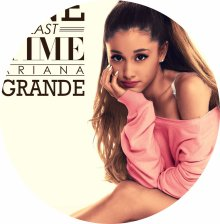 ☆☆☆Ariana Grande : One Last Time☆☆☆