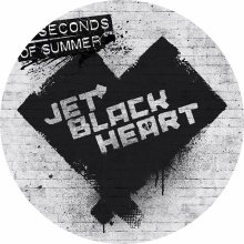 ☆☆☆5 Seconds Of Summer : Jet Black Heart☆☆☆