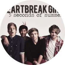☆☆☆5 Seconds Of Summer : Heartbreak Girl☆☆☆