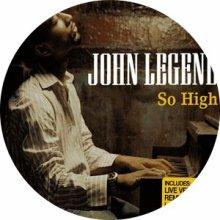 ☆☆☆John Legend : So High☆☆☆