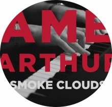 ☆☆☆James Arthur : Smoke Clouds☆☆☆