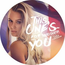 ☆☆☆David Guetta Feat. Zara Larsson : This One's For You☆☆☆