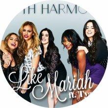 ☆☆☆Fifth Harmony : Like Mariah☆☆☆
