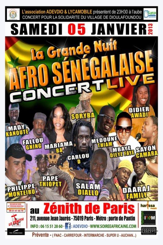LA GRANDE NUIT AFRO SENEGALAISE LE 05/01/2013 AU ZENITH DE PARIS CONCER POUR LA SOLIDARITE DU VILLAGE DE DIOULAFOUNDOU