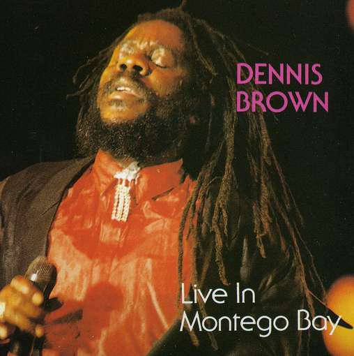 DENNIS BROWN - LIVE IN MONTEGO BAY (1987)