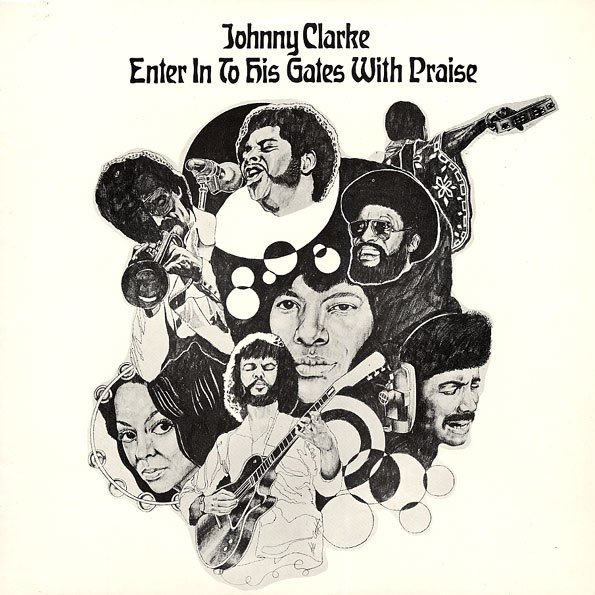 """JOHNNY CLARKE - """"ENTER INTO HIS GATES WITH PRAISE"""" (1975)"""