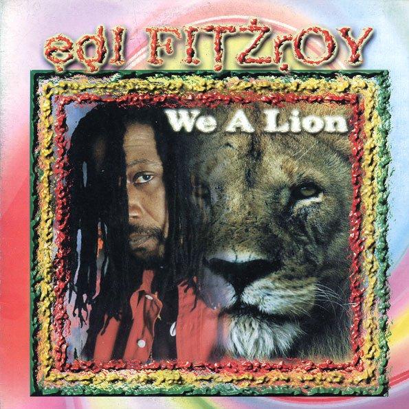 "EDI FITZROY - ""WE A LION"" (2000)"