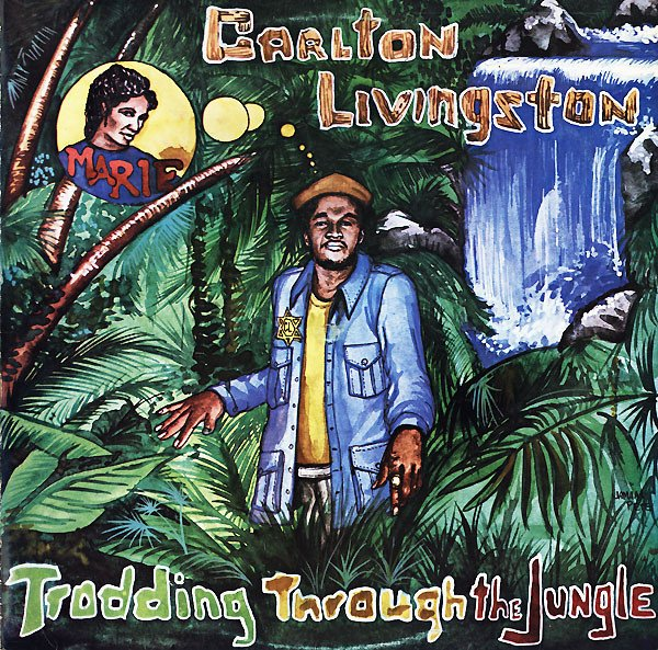 "CARLTON LIVINGSTON - ""TRODDING THROUGH THE JUNGLE"" (1983)"