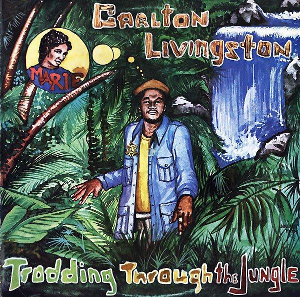 "CARLTON LIVINGSTON - ""TRODDING THROUGH THE JUNGLE"" (1983)"