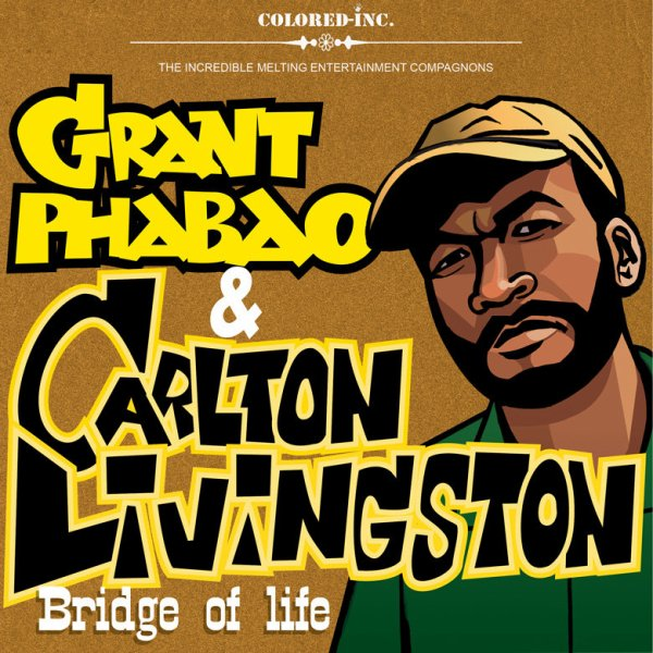 "GRANT PHABAO & CARLTON LIVINGSTON - ""BRIDGE OF LIFE"" (2010)"