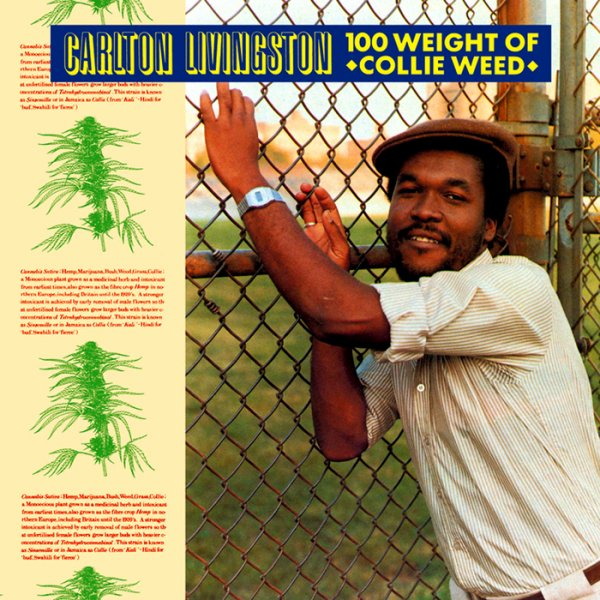 "CARLTON LIVINGSTON - ""100 WEIGHT OF COLLIE WEED"" (1984)"