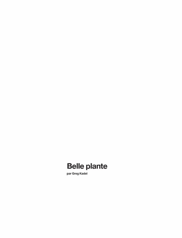 "EDITORIAL Numéro #153 ""Belle Plante"" Feat. Charlotte Kemp by Greg Kadel"