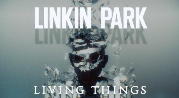 Living Things / Burn it down - Linkin Park (2012)