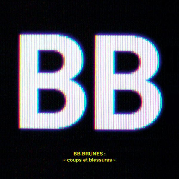 Long Courrier / Coups et Blessures - BB Brunes (2012)