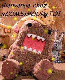Bienvenue Chez xCOMSxPOURxTOI !!!