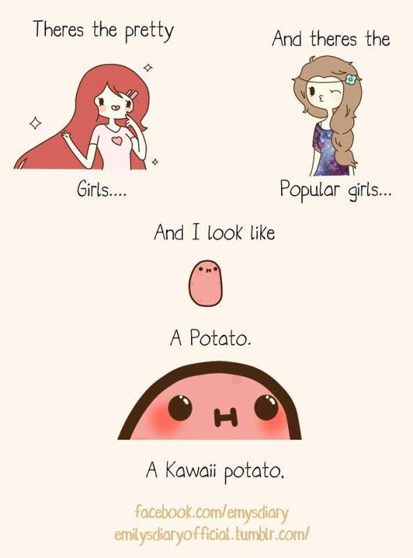 I'm a Kawaii Potato ♥