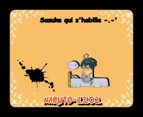 Sasuke qui s'habille -.-'
