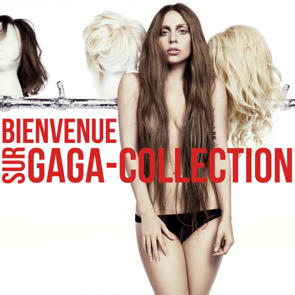 Welcome on Gaga-Collection