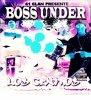 Boss Under / L.O.C. en freestyle (2009)