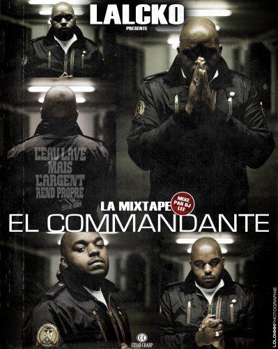 """Cadeau de Lalcko pour 2010 : la  Mixtape """"El Commandante"""""""