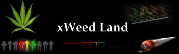xWeed Land.