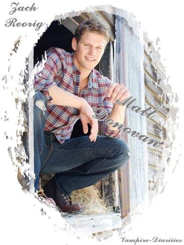 Zach Roerig >> Matt Donovan