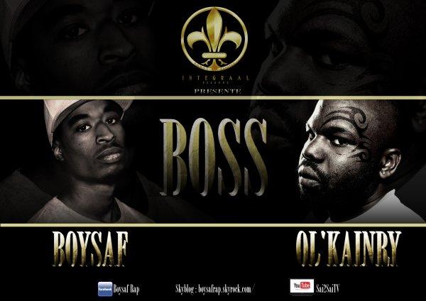 B.O.S.S. ft Ol kainry