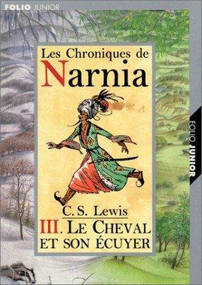 Narnia 3 : Le Cheval et son Ecuyer