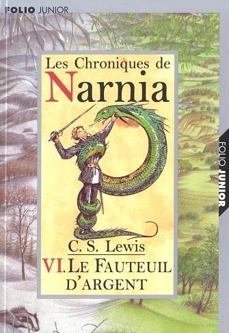 Narnia 6 : Le Fauteuil d'Argent