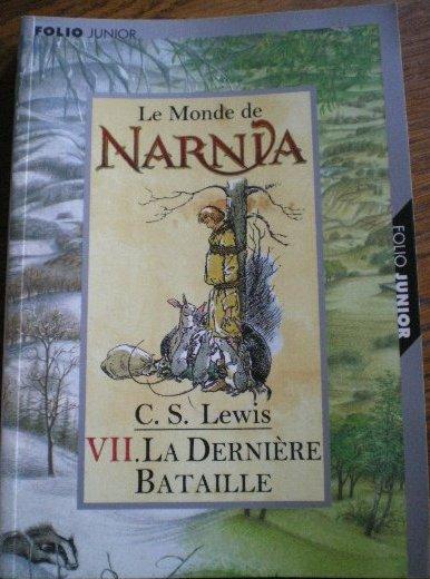 Narnia 7 : La Dernière Bataille