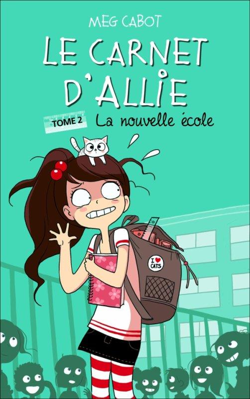 Le Carnet d'Allie - Tome 2