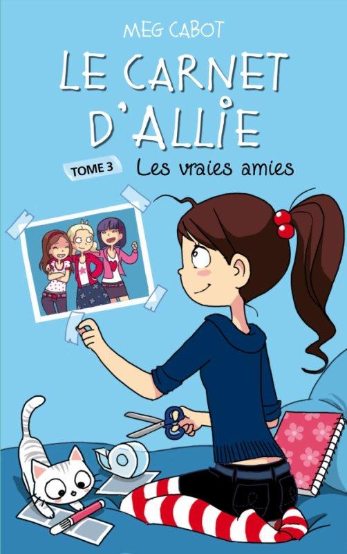 Le Carnet d'Allie - Tome 3