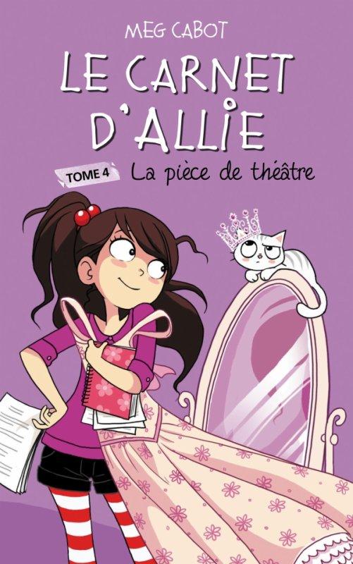 Le Carnet d'Allie - Tome 4