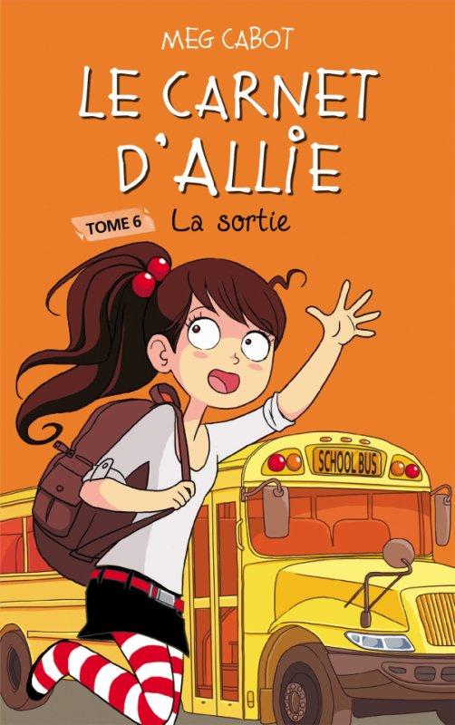 Le Carnet d'Allie - Tome 6