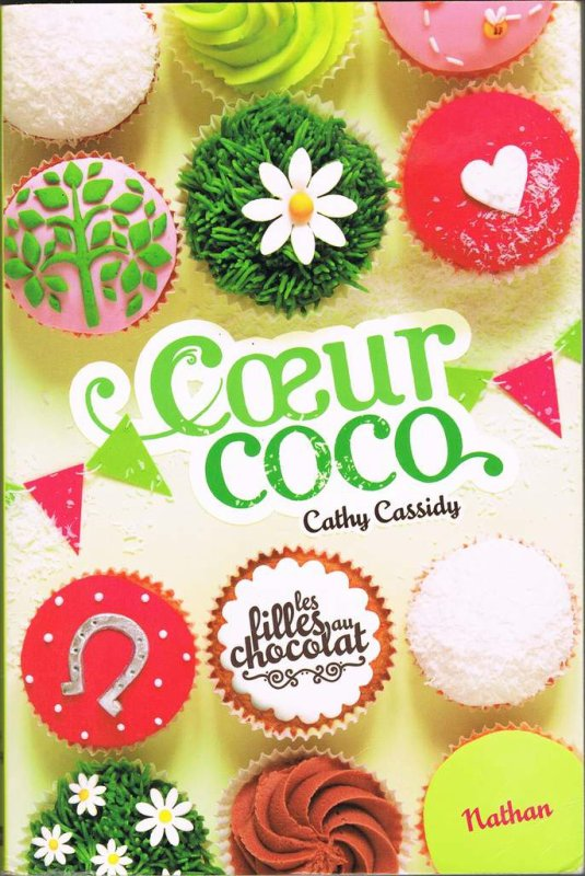 Les Filles au Chocolat 4 : Coeur Coco