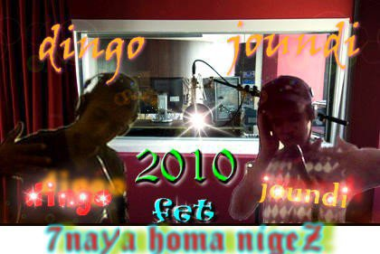 Dingo Ft Jundi -=7naya Homa Niggaz=-