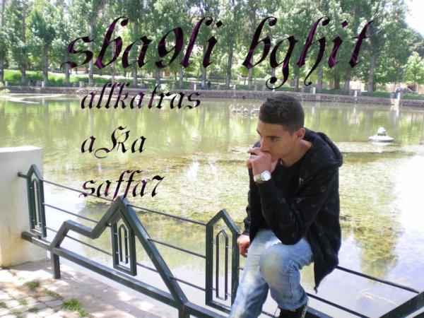 A.K.A Saffa7 -=Sba9li Bghiit=- Sife Zan9a Prod