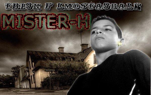 Mister-h  -=Tri9ek F Lmousta9bal=-