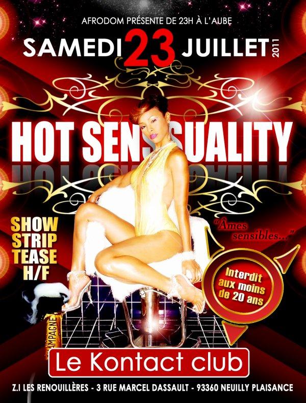 "SOIREE ""HOT SENSUALITY"" SAMEDI 23 JUILLET 2011"